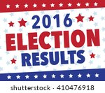 red  white and blue election... | Shutterstock .eps vector #410476918