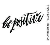 be positive. positive... | Shutterstock .eps vector #410534218