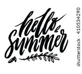 hello summer. hand lettering... | Shutterstock .eps vector #410534290
