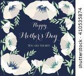 happy mother's day  flowers...   Shutterstock .eps vector #410535874