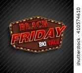 black friday retro light frame...   Shutterstock .eps vector #410574610
