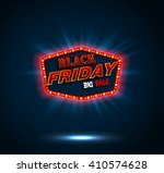 black friday retro light frame... | Shutterstock .eps vector #410574628