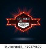 black friday retro light frame... | Shutterstock .eps vector #410574670