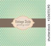 green vintage style label frame.... | Shutterstock .eps vector #410655190