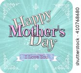 happy mothers day greeting card  | Shutterstock . vector #410768680
