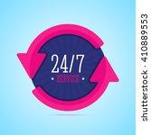24 7 hours service badge.... | Shutterstock .eps vector #410889553