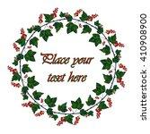 frame   wreath. currant ... | Shutterstock .eps vector #410908900