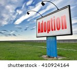 Small photo of Child adoption becoming a legal guardian and getting guardianship and adopt young baby, road sign billboard.