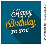 happy birthday greeting card.... | Shutterstock .eps vector #410938150