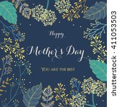 happy mother's day  flowers... | Shutterstock .eps vector #411053503