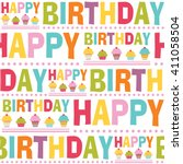 seamless pattern happy birthday ... | Shutterstock .eps vector #411058504