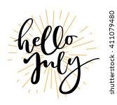 hello july lettering print.... | Shutterstock .eps vector #411079480