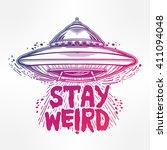 stay weird. hand drawn... | Shutterstock .eps vector #411094048
