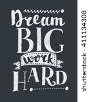 work hard dream big creative... | Shutterstock .eps vector #411134308