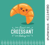 fun cartoon croissant. bakery... | Shutterstock .eps vector #411144580