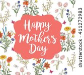 lettering happy mothers day....   Shutterstock .eps vector #411272983
