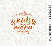 kids menu label and fast food... | Shutterstock .eps vector #411283399