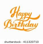 words happy birthday... | Shutterstock .eps vector #411320710