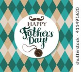 greeting card for father s day... | Shutterstock .eps vector #411491620