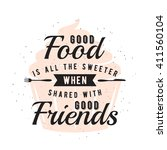 food related typography quote... | Shutterstock .eps vector #411560104