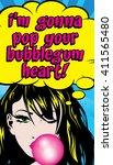 pop art woman with gum   i'm...   Shutterstock .eps vector #411565480