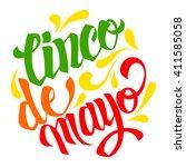 cinco de mayo lettering.... | Shutterstock .eps vector #411585058