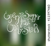 every summer has it's own story.... | Shutterstock .eps vector #411597460