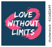 love without limits ...   Shutterstock .eps vector #411682699
