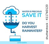 Water Is Life Save It Rainwate...