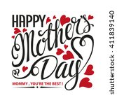 mothers day.typographic card... | Shutterstock .eps vector #411839140