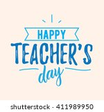happy teachers day vector... | Shutterstock .eps vector #411989950