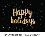 happy holidays inscription.... | Shutterstock .eps vector #411995644