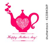 Happy Mother's Day  Tea Time....