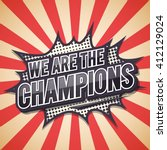 we are the champion. poster... | Shutterstock .eps vector #412129024