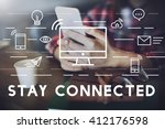 Small photo of Stay Connected Communication Connection Media Concept