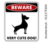 Very Cute Dogs  Signs Humorous...