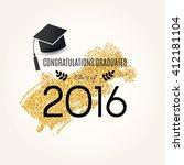 congratulations graduates.... | Shutterstock .eps vector #412181104