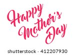 mothers day hand lettering... | Shutterstock .eps vector #412207930