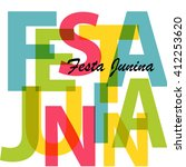 festa junina typography with... | Shutterstock .eps vector #412253620