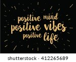 positive mind  vibes  life... | Shutterstock .eps vector #412265689