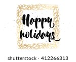 happy holidays inscription.... | Shutterstock .eps vector #412266313