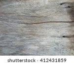 crack wood texture background | Shutterstock . vector #412431859
