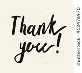 thank you. hand drawn brush... | Shutterstock .eps vector #412476970