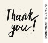 thank you. hand drawn brush... | Shutterstock .eps vector #412476970