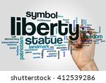 liberty word cloud concept | Shutterstock . vector #412539286