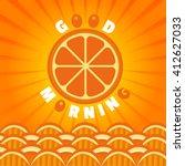 citrus fruits. orange good... | Shutterstock .eps vector #412627033