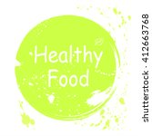 healthy food green rubber stamp ... | Shutterstock .eps vector #412663768