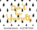 don't lose yourself... | Shutterstock .eps vector #412787104