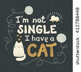 hand drawn lettering. i am not... | Shutterstock .eps vector #412788448