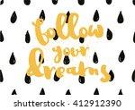 follow your dreams inscription. ... | Shutterstock .eps vector #412912390